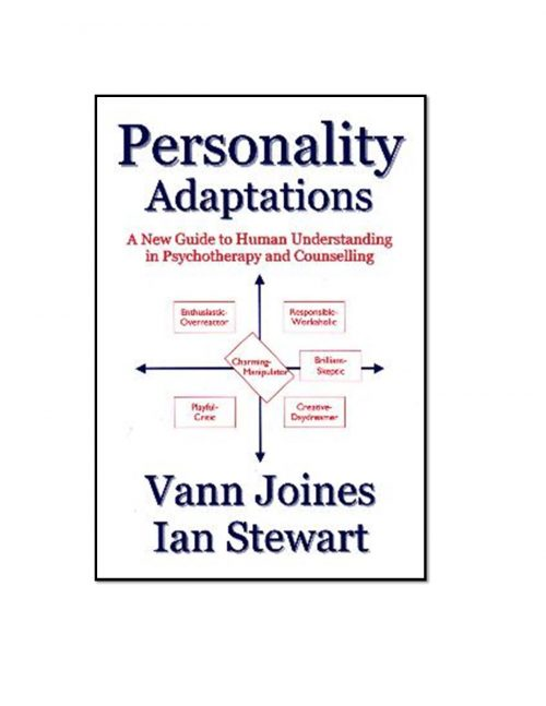 Personality Adaptations: A New Guide To Human Understanding For Psychotherapists And Counselors